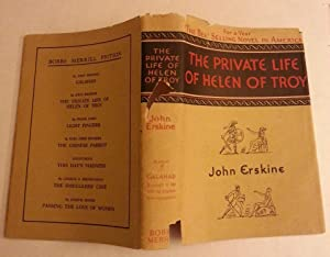 The Private Life of Helen of Troy: John Erskine