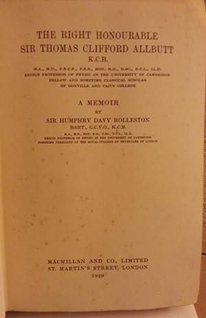 The Right Honourable Sir Thomas Clifford Allbutt, A Memoir: Sir Humphry Rolleston
