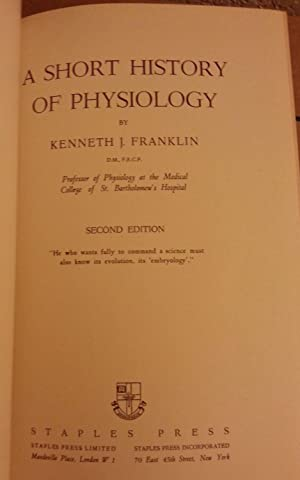 A Short History of Physiology, Second Edition: Kenneth J. Franklin