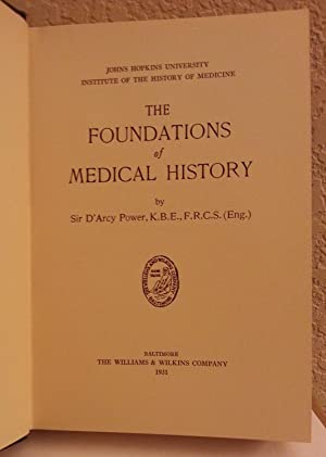 The Foundations of Medical History: Sir D'Arcy Power