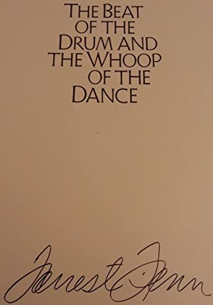 Beat of the Drum and the Whoop of the Dance: A Study of the Life and Work of Joseph Henry Sharp: ...