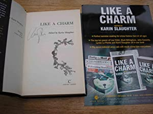Like a Charm : ***SIGNED 1st*** ++: Slaughter, Karin
