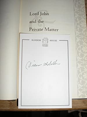 Lord John and the Private Matter ****SIGNED 1st/1st***: Gabaldon, Diana