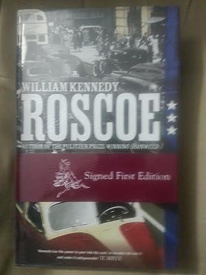 Roscoe +++SIGNED+++: Kennedy, William