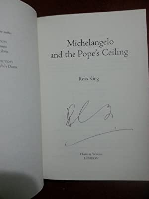 Michelangelo and the Pope's Ceiling +++Signed+++: King, Ross
