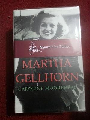 Martha Gellhorn ***SIGNED***: Moorehead, Caroline