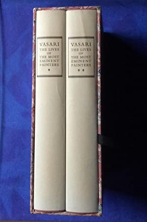 The Lives of the Most Eminent Painters: Vasari, Giorgio (Translated