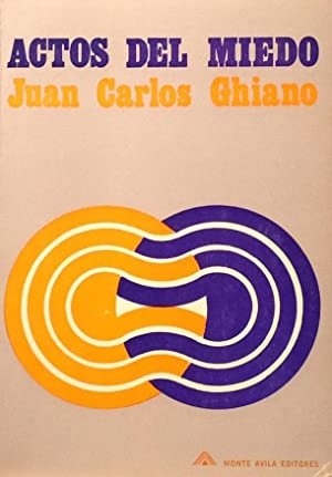 Actos del miedo.: Ghiano, Juan Carlos
