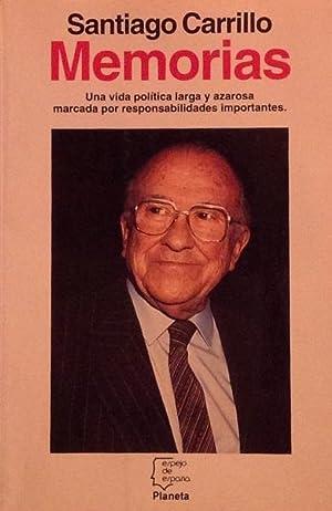 Memorias: una vida política larga y azarosa: Carrillo, Santiago