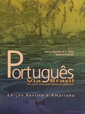 Português via Brasil: Um curso avançado para: Lima, Emma Eberlein
