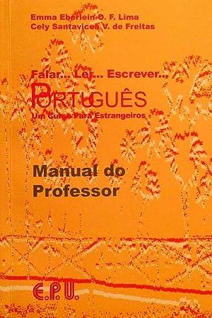 Falar. Ler Escrever Português. Um Curso Para: Lima, Emma Eberlein