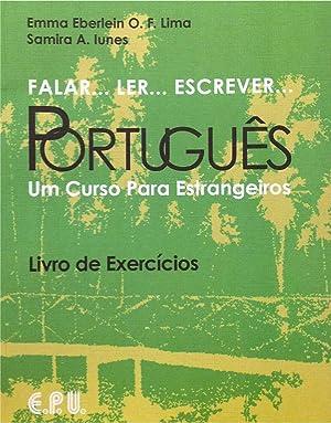 Falar. Ler. Escrever Português: Livro de Exercícios: Lima, Emma Eberlein