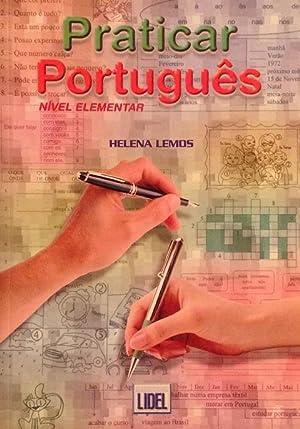 Praticar Português: Nível Elementar.: Lemos, Helena