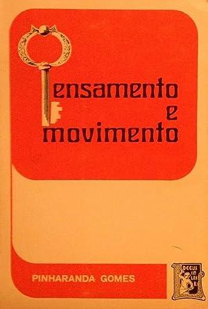 Pensamento e Movimento: Prolegómenos a uma Ascese: Gomes, Pinharanda