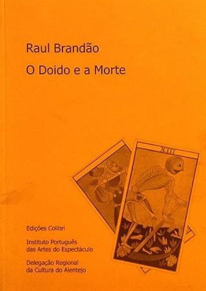 O Doido e A Morte.: Brandão, Raul