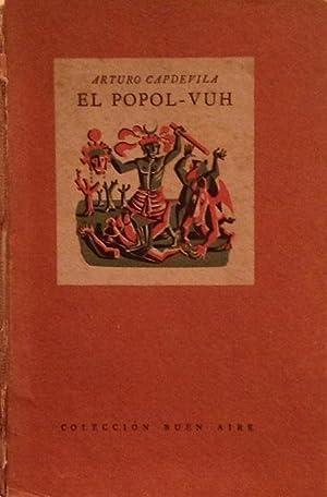 El Popol-Vuh o La Biblia de los: Capdevila, Arturo