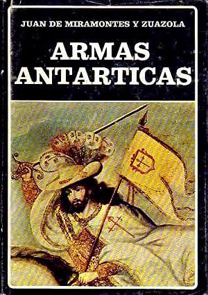 Armas antárticas.: Miramontes y Zuázola,