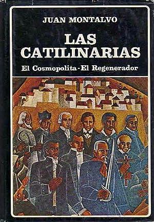 Las catilinarias; El cosmopolita; El regenerador.: Montalvo, Juan