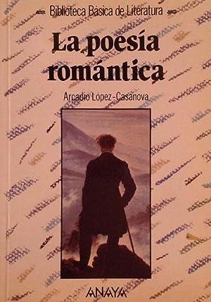 La poesía romántica.: López-Casanova, Arcadio