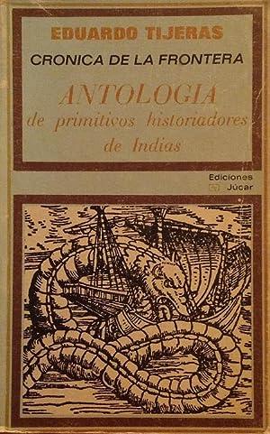 Crónica de la frontera: antología de primitivos: VV. AA.