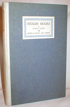 Stolen Hours: Eaton, Evelyn
