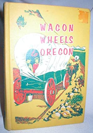 Wagon Wheels to Oregon: Casebeer, Fern Row