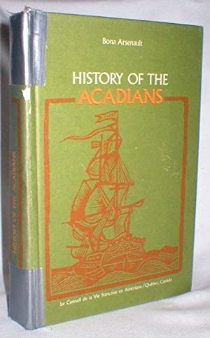 History of the Acadians: Arsenault, Bona