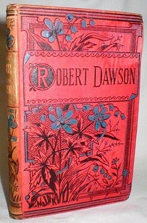 Robert Dawson; Or The Brave Spirit