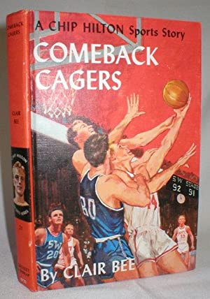 Comeback Cagers; A Chip Hilton Sports Story: Bee, Clair
