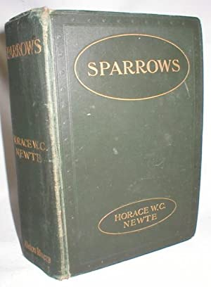 Sparrows; The Story of an Unprotected Girl: Newte, Horace. W.C.