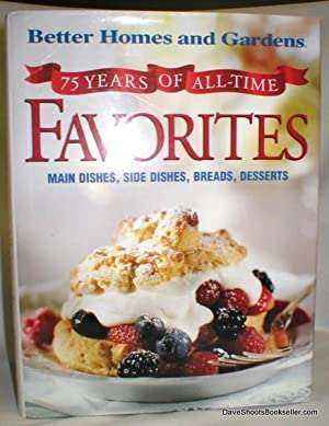75 Years of All-Time Favorites; Main Dishes, Side Dishes, Breads, Desserts