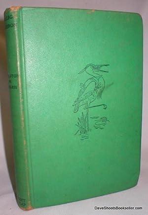 Longlegs the Heron: Burgess, Thornton W.
