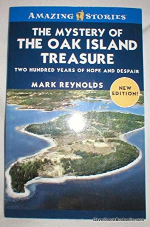 Amazing Stories; The Mystery of the Oak Island Treasure