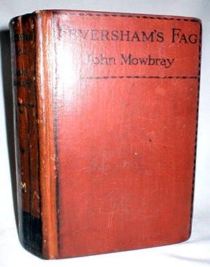 Feversham's Fag: Mowbray, John