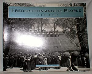 Fredericton and Its People 1825-1945: Jones, Ted and