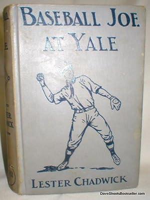 Baseball Joe at Yale: Chadwick, Lester