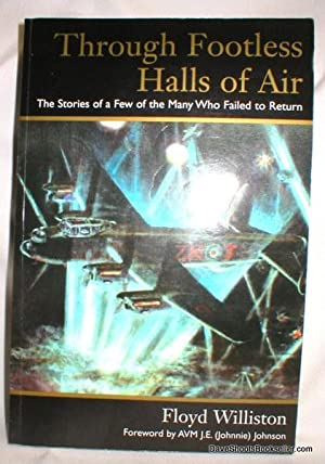 Through Footless Halls of Air; The Stories of a Few of the Many Who Failed to Return