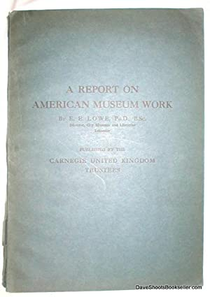 A Report on American Museum Work