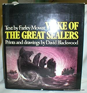 Wake of the Great Sealers: Mowat, Farley