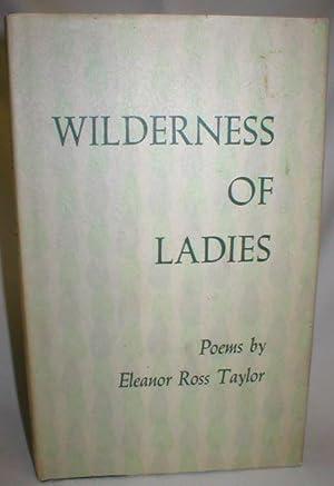 Wilderness of Ladies: Taylor, Eleanor Ross