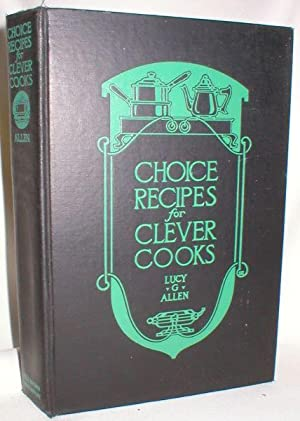 Choice Recipes for Clever Cooks