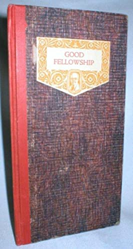 Good Fellowship: Woolard, Samuel Francis