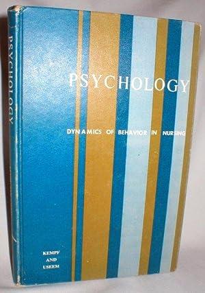 Psychology; Dynamics of Behavior in Nursing: Kempf, Florence C./Useem,