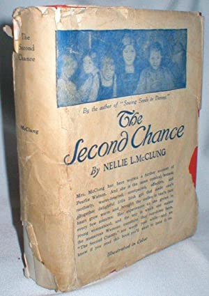 The Second Chance: McClung Nellie L.