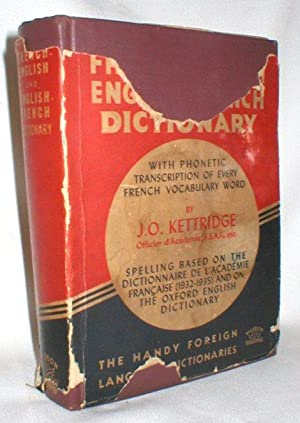 Kettridge's French-English English-French Dictionary; with Phonetic Transcriptions of Every ...