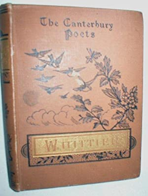 The Poetical Works of John Greenleaf Whittier (Selected)