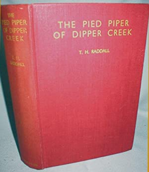 The Pied Piper of Dipper Creek: Raddall, T.H.