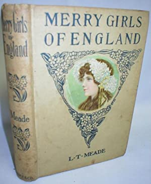 Merry Girls of England: Meade, L.T.