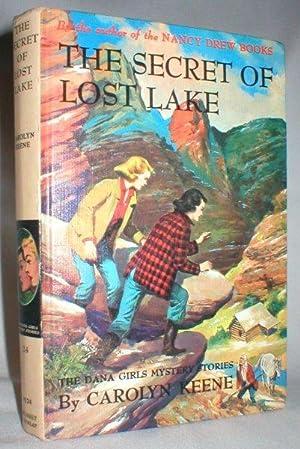The Secret of Lost Lake(The Dana Girls: Keene, Carolyn