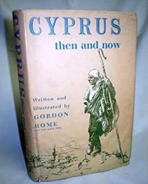 Cyprus Then and Now: Home, Gordon